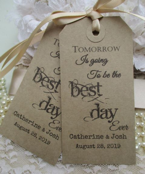 10 Tomorrow Is Going To Be The Best Day Ever-Personalised Wedding Rehearsal Dinner Hang Tags